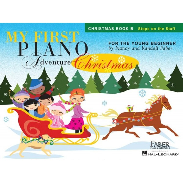 Nancy Faber/Randall Faber: My First Piano Adventure - Christmas (Book B - Steps On The Staff)