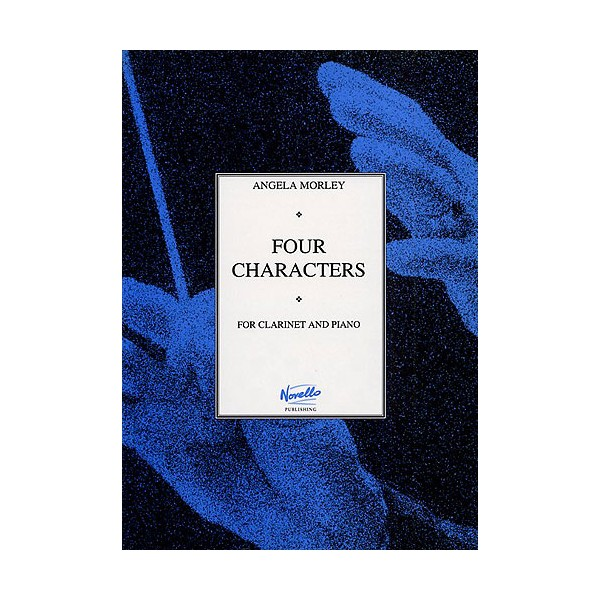 Angela Morley: Four Characters for Clarinet and Piano - Morley, Angela (Artist)