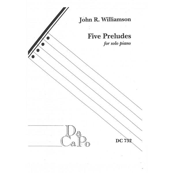 Williamson, John R - Five Preludes