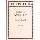 Wolf, Carl Maria von - Peter Schmoll (vocal score)