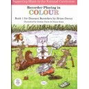 Recorder Playing in Colour, Descant Book 1