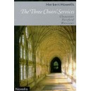 Howells, Herbert - The Three Choirs Services