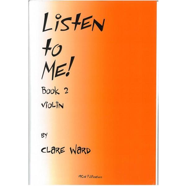 Listen to Me! Violin Book 2 - Clare Ward