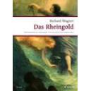 Wagner, Richard - Das Rheingold (Rhinegold)