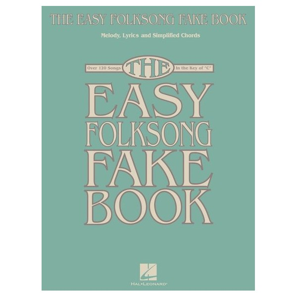 The Easy Folksong Fake Book - Key Of C