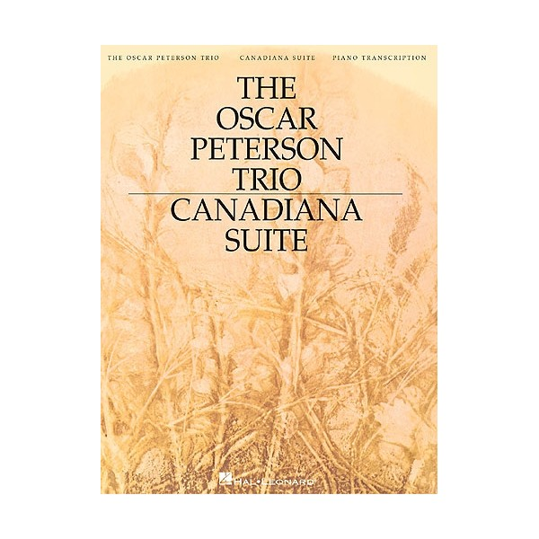 The Oscar Peterson Trio: Canadiana Suite, 2nd Edition (Piano)