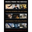 Music From The Movies: The Big Screen Collection For Solo Piano