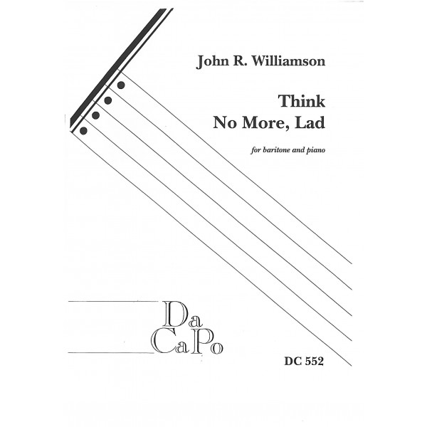 Williamson, John R - Think No More Lad