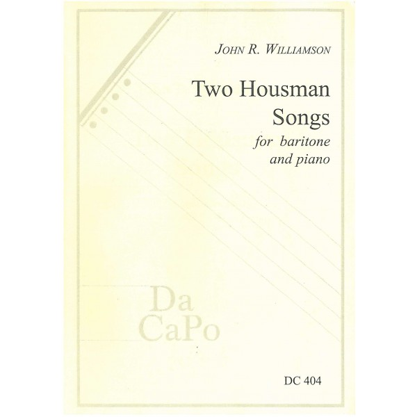 Williamson, John R - Two Housman Songs