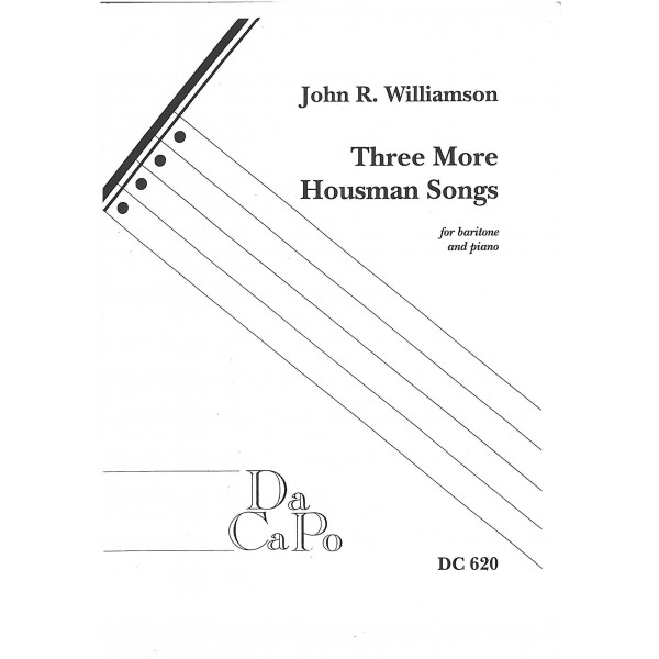 Williamson, John R - Three More Housman Songs