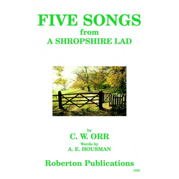 """Orr, C W - Five Songs from """"A Shropshire Lad"""""""