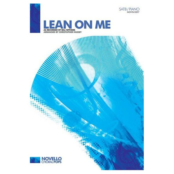 Bill Withers: Lean On Me - SATB/Piano - Withers, Bill (Artist)