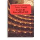 Donizetti, Gaetano - Lucia di Lammermoor