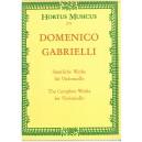 Gabrielli, Domenico - Complete Works for Cello