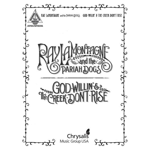 Ray LaMontagne and the Pariah Dogs: God Willin & The Creek Dont Rise