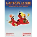 Stephen Schwartz: Captain Louie