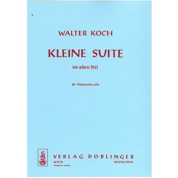 Koch, Walter - Kleine Suite im alten Stil (Cello)