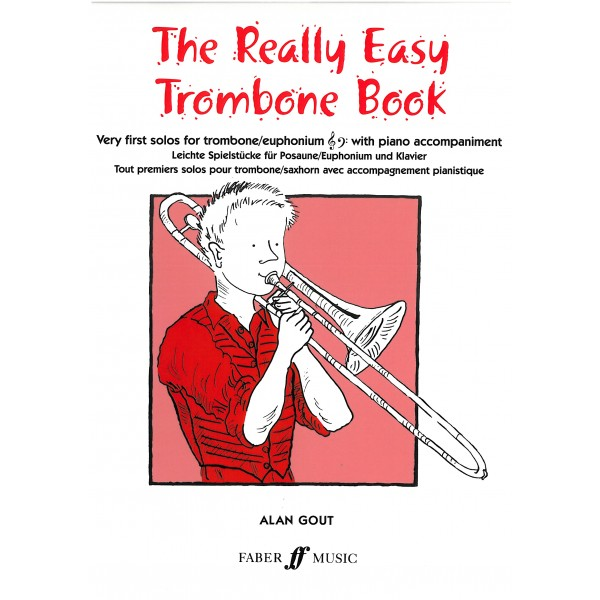 Gout, Alan - The Really Easy Trombone Book