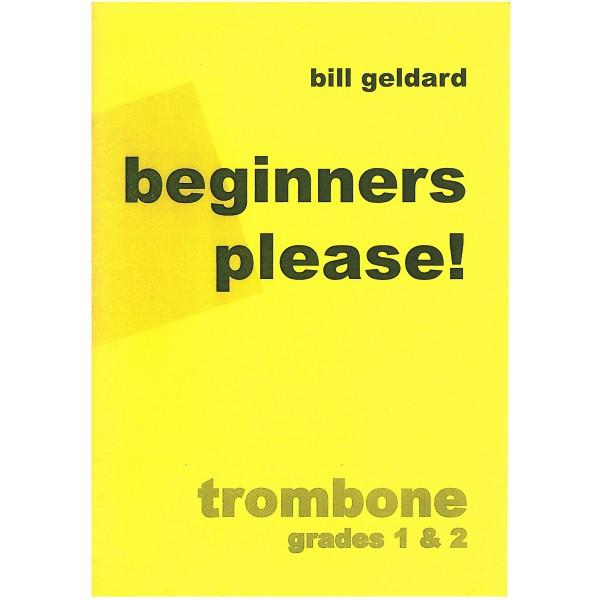 Geldard, Bill - Beginners Please!