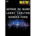 Autour Du Blues Meets Larry Carlton and Robben Ford