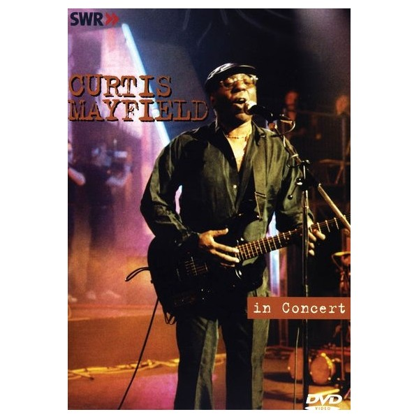 Curtis Mayfield - In Concert