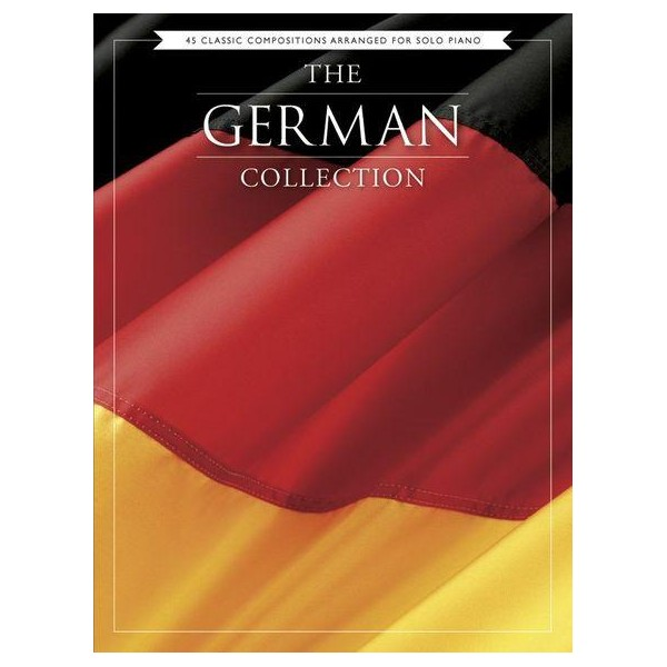 The German Collection - 45 Classic Compositions Arranged For Piano Solo - 0