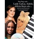 Play Piano With... Lady Gaga, Adele, Alicia Keys etc.