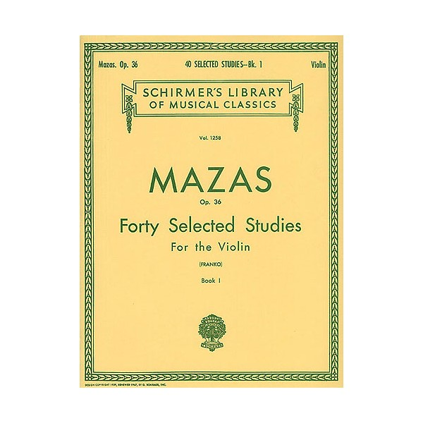 Jacques F. Mazas: Forty Selected Studies For The Violin Op.36 Book I - Mazas, Jacques Fereol (Artist)