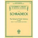 Henry Schradieck: The School of Violin Technics Complete - Schradieck, Henry (Artist)
