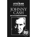 The Little Black Songbook: Johnny Cash - Best Of The American Recordings - Cash, Johnny (Artist)