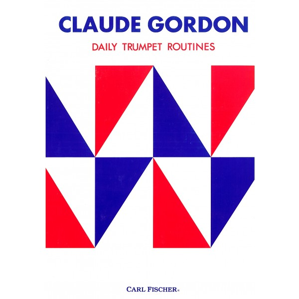 Gordon, Claude - Daily Trumpet Routines
