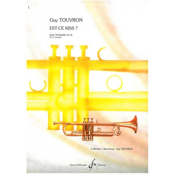 Touvron, Guy - Est-ce Kiss? (Trumpet in C)