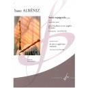 Albeniz, Isaac - Suite espagnole Op47 (extracts)