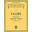Faure, Gabriel - Twenty-Five Selected Songs (High)