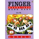 Finger Exercises Made Easy Level 3