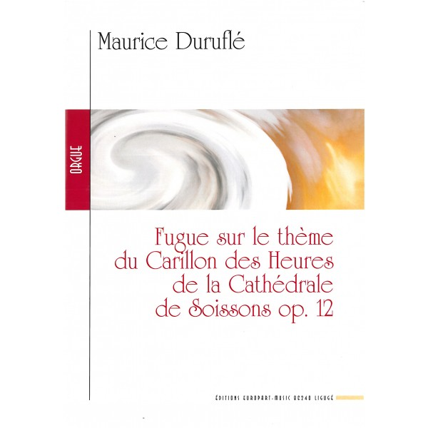 Duruflé Fugue sur le theme du Carillon des Heures de la Cathedrale de Soissons Op. 12