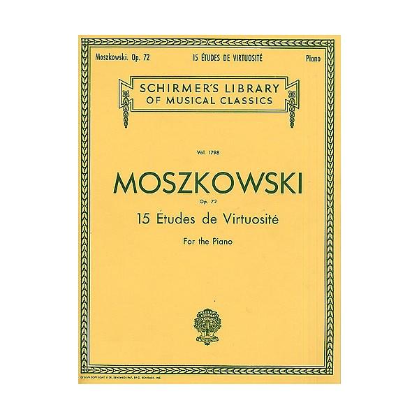 Moritz Moszkowski: Fifteen Etudes Virtuositie Op.72 - Moszkowski, Moritz (Artist)