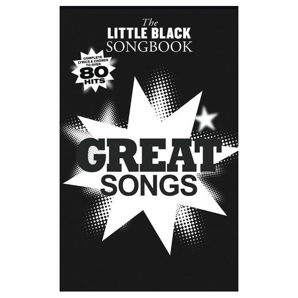 The Little Black Songbook: Great Songs