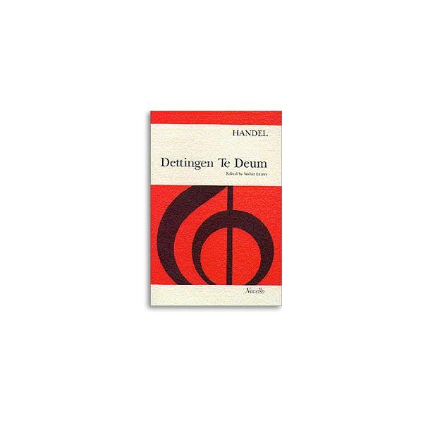Handel, G F - Dettingen Te Deum (vocal score)