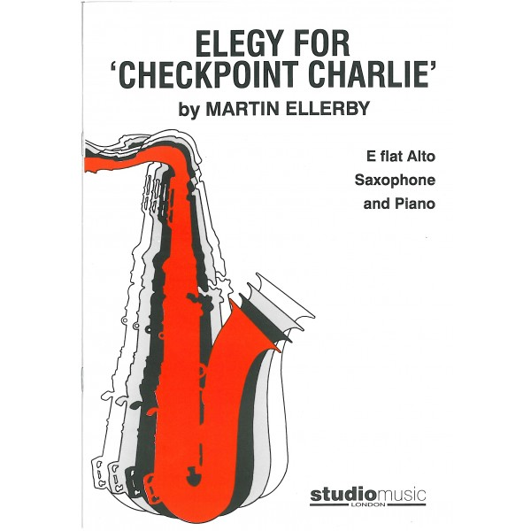Ellerby, Martin - Elegy for 'Checkpoint Charlie'
