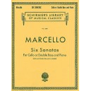 Marcello, Benedetto- Six Sonatas For Cello Or D Bass