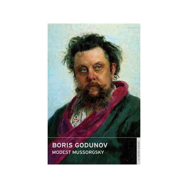 Mussorgsky, Modest - Boris Godunov (Overture ENO Guide)
