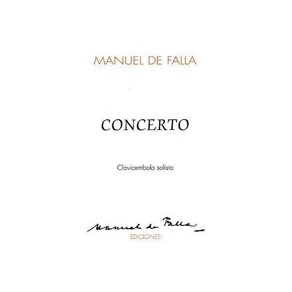 De Falla: Concerto For Harpsichord And 5 Instruments  Solo Part - De Falla, Manuel (Artist)