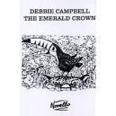 Debbie Campbell: The Emerald Crown (Cassette) - Campbell, Debbie (Author)