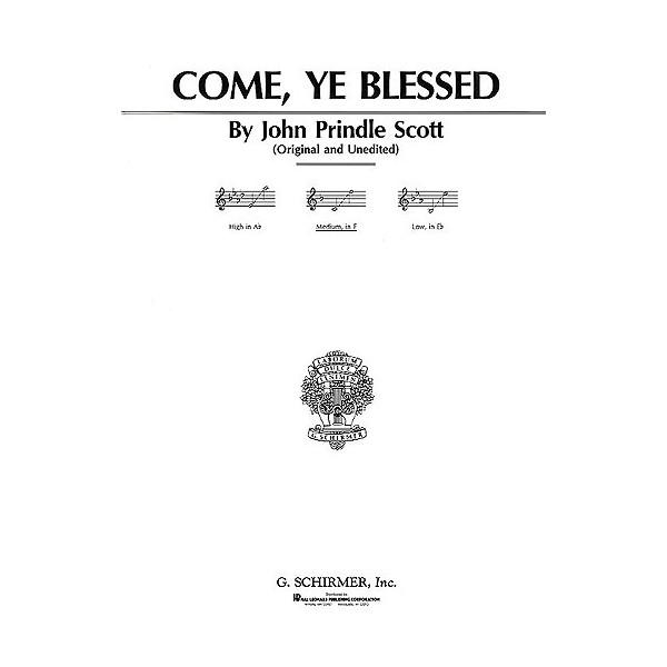 John Prindle Scott: Come Ye Blessed (Medium Voice) - Scott, John Prindle (Artist)
