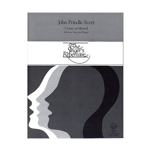 John Prindle Scott: Come Ye Blessed (Low Voice) - Scott, John Prindle (Artist)