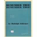 Rudolph Schirmer: Remember Thee! Remember Thee! - Schirmer, Rudolph (Composer)