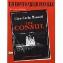 Gian-Carlo Menotti: The Empty Handed Traveller (The Consul) - Menotti, Gian Carlo (Artist)