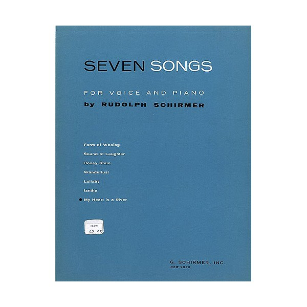 Rudolph Schirmer: My Heart Is A River (From Seven Songs For Voice And Piano) - Schirmer, Rudolph (Artist)
