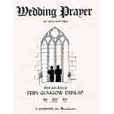 Fern Glasgow Dunlap: Wedding Prayer (Medium Voice/Organ) - Dunlap, Fern Glasgow (Artist)